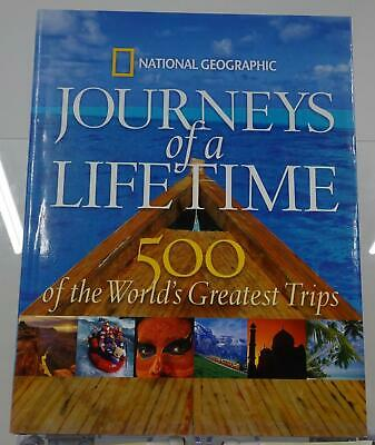 Journeys of a Lifetime 2007 500 World's Greatest Trips National Geographic HC DJ
