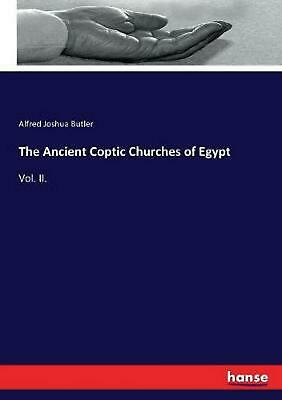 Ancient Coptic Churches of Egypt by Alfred Joshua Butler (English) Paperback Boo