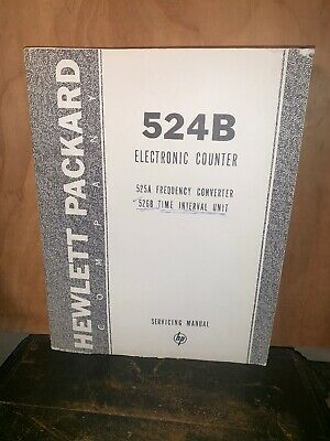 Hewlett Packard 524B Electronic Counter Service manual