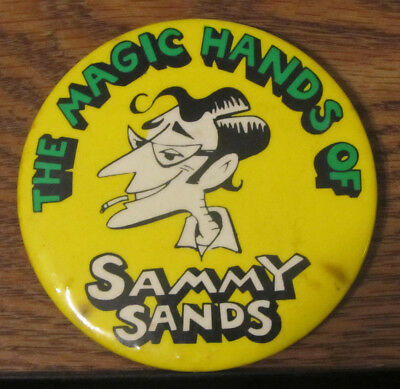 Button Pin Pinback The Magic Hands of Sammy Sands