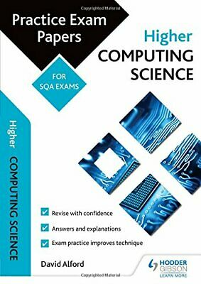 Higher Computing Science: Practice Papers for the SQA Exams ... by Alford, David