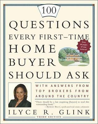 100 Questions Every First-Time Home Buyer Should Ask : With Answers fr