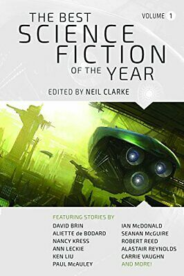 Best Science Fiction of the Year: 1 (The Best Science Fiction ... by Neil Clarke