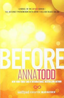Before (The After Series) by Todd, Anna Book The Cheap Fast Free Post