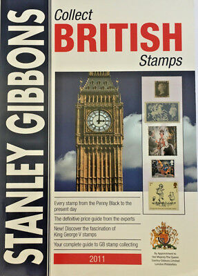 Stanley Gibbons Collect British Stamps 2011 Catalogue