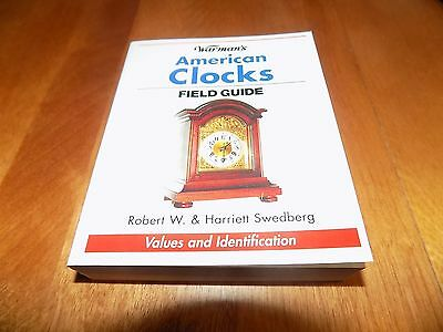 WARMAN'S AMERICAN CLOCKS FIELD GUIDE Clock Collect Collectible Antique Book NEW