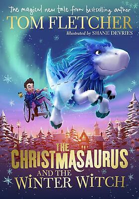 The Christmasaurus and the Winter Witch New Hardcover Book