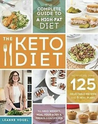 The Keto Diet The Complete Guide a high-fatdiet by Leanne Vogel [E- BOOK]COOK