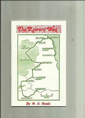 THE REIVERS' WAY.  By H O Wade .