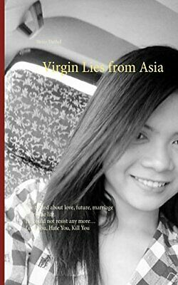Virgin Lies from Asia by Duthel  New 9783746079561 Fast Free Shipping-,