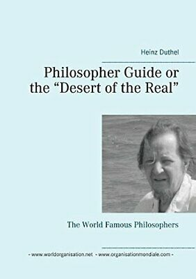"""Philosopher Guide or the """"Desert of the Real"""", Duthel 9783741211324 New-,"""