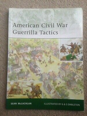 Osprey Elite - American Civil War Guerrilla Tactics