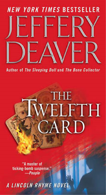 The Twelfth Card (Lincoln Rhyme Novels (Paperback)), Jeffery Deaver, Used; Good