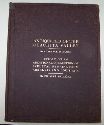 ANTIQUITIES of the OUACHITA VALLEY - Clarence B. Moore - Archaeological Book