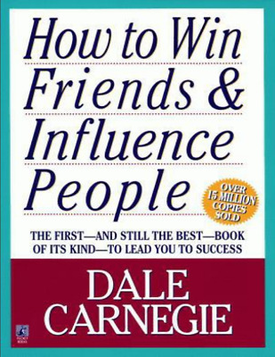 How to Win Friends and Influence People by Dale Carnegie⚡ [READ DESCRIPTION]