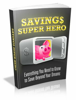 Savings Super Hero PDF Ebook With Master Resell Rights