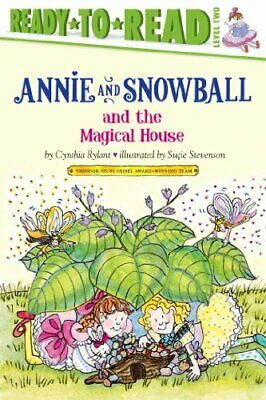 Annie and Snowball and the Magical House by Rylant, Cynthia Book The Fast Free