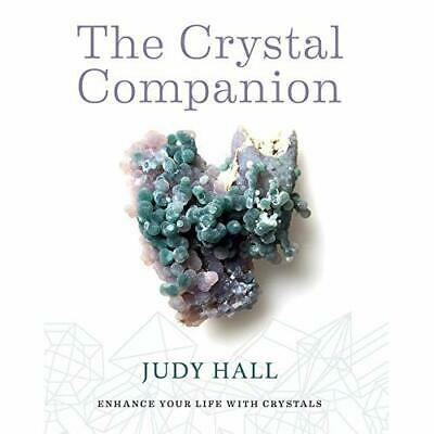 Crystal Companion: How to Enhance Your Life with Crysta - Paperback NEW Hall, Ju