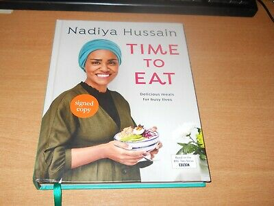 Nadiya Hussain - Time To Eat - Signed Hb Book  Free Post Brand New