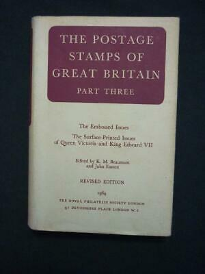THE POSTAGE STAMPS OF GREAT BRITAIN - PART THREE - REVISED by BEAUMONT & EASTON