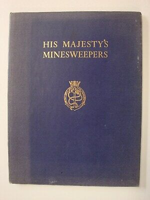 His Majesty's Minesweepers (Dunkirk, Paravane, Mine Clearance WW2, HMSO, Navy)