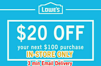 THREE (3X) Lowes $20 OFF $100 Discount 3Coupon - INSTORE ONLY - FAST SHIPMENT