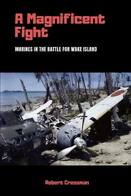 "The Battle for Wake Island/"" John Shaw w//3 Signatures /""The Magnificent Fight"