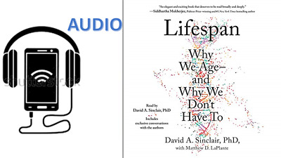 AUDIOBOOK Lifespan Why We Age - and Why We Don't Have to by David Sinclair AUDIO
