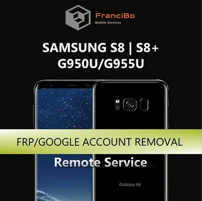 FRP Google Account Removal for Samsung S8/S8+ (G950/G955) - Remote Service