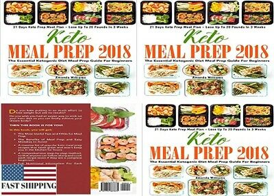 Keto Meal Prep 2018: The Essential Ketogenic Diet Meal Prep Guide For Beginners