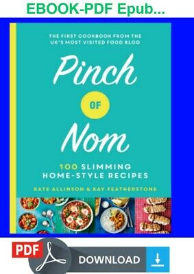 Pinch of Nom: 3 PDF's 100 Slimming, Home-style Recipes, diet, slimming