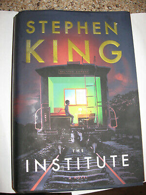 The Institute: A Novel Hardcover BOOK New – 2019 by Stephen King Brand New