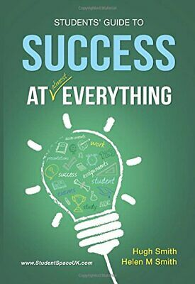 Students' Guide To Success At Almost Everything by Smith, Helen Book The Cheap
