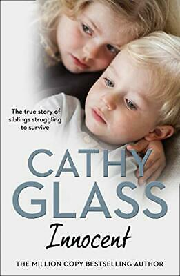Innocent: The True Story of Siblings Struggling to Survive by Glass, Cathy Book
