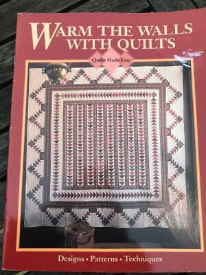Warm the Walls with Quilts Designs Patterns Techniques 11 Designs Oxmoor House