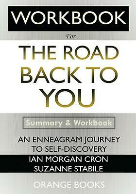 WORKBOOK For The Road Back to You: An Enneagram Journey to Self-Discovery by Ora