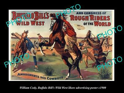 OLD HISTORIC PHOTO OF WILLIAM CODY, BUFFALO BILL WILD WEST SHOW POSTER c1900 9