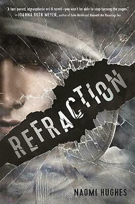 Refraction by Naomi Hughes Hardcover Book Free Shipping!
