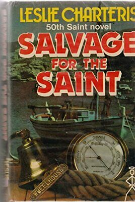 Salvage for the Saint by Charteris, Leslie Hardback Book The Cheap Fast Free
