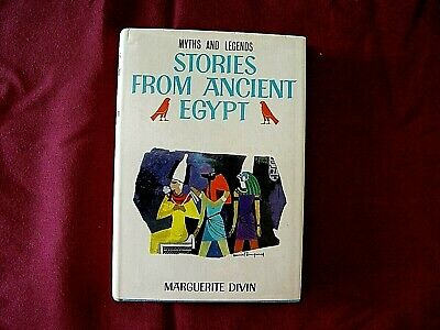 Myths And Legends Stories From Ancient Egypt Marguerite Divin Book