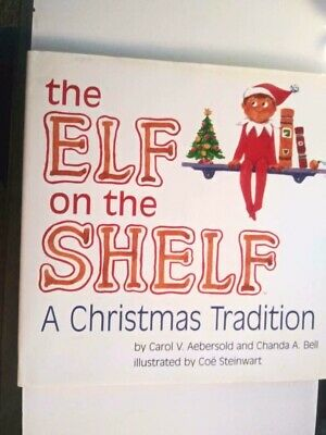 The Elf on the Shelf - a Christmas Tradition : Book Only
