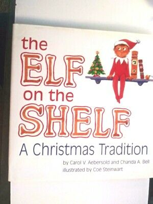 The Elf on the Shelf - a Christmas Tradition  Book Only