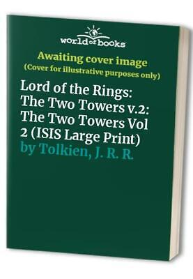 Lord of the Rings: The Two Towers v.2: The Two ... by Tolkien, J. R. R. Hardback