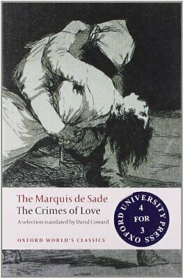 The Crimes of Love Heroic and tragic Tales, Pre... by Sade, Marquis de Paperback