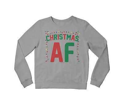 CHRISTMAS AF Mens Funny Xmas Sweater Ladies Festive Novelty Slogan Jumper Gift