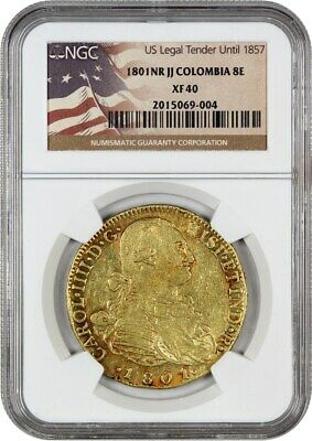 Colombia: 1801-NR JJ 8 Escudos NGC XF40 (KM# 62.1) - Colombia 7614 oz Gold