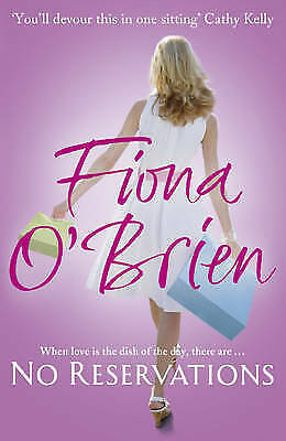 No Reservations by O'Brien, Fiona (Paperback book, 2010)