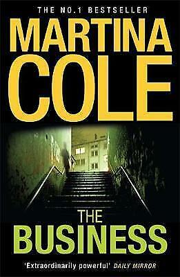 The Business. A compelling suspense thriller of danger and destruction by Cole,