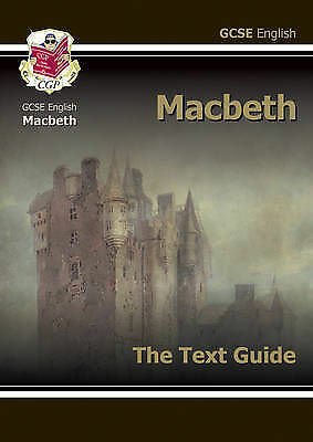 Grade 9-1 GCSE English Shakespeare Text Guide - Macbeth by CGP Books (Paperback