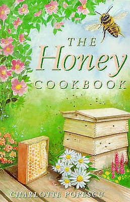 The Honey Cookbook by Popescu, Charlotte (Paperback book, 1997)